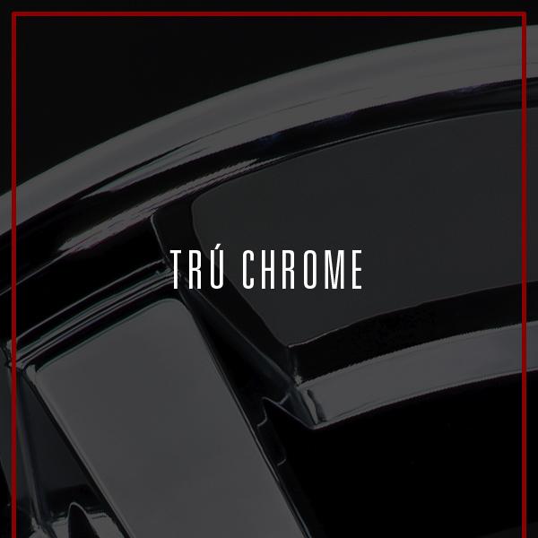 TRU CHROME